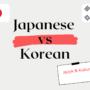 Korean and Japanese – comparison